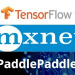 TensorFlow、MXNet、PaddlePaddle 对比